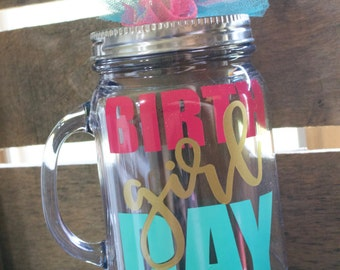 Birthday Girl Mason Jar Tumbler