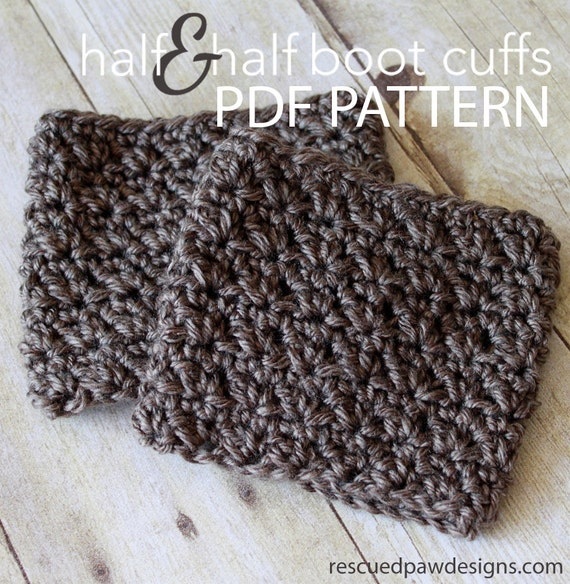 Beginner Crochet Boot Cuff Pattern : PDF Crochet Pattern The Half & Half Boot Cuff by ...