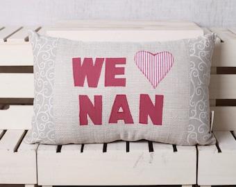 We love Nan, We heart Nan, cushion, pillow, 18 x 12 Inch