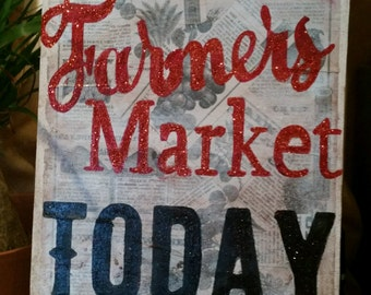 Vintage inspired Sign: Farmers Market Today - hand painted/glittered