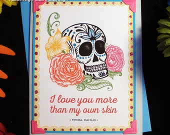 Skull + Roses in Sari Pink / Frida Kahlo Quote Handmade Greeting Card
