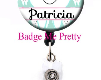 Retractable Badge Holder- Girly Dentist Badge Holder- Dental Assistant Badge- Dental Badge Reel- Tooth Badge