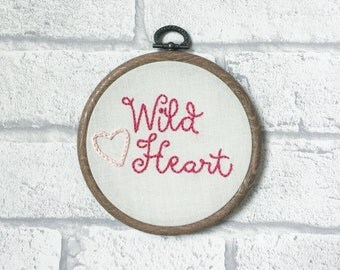 Framed Song Lyrics, Embroidered Hoop, Rustic Home Decor, Nursery Decor, Girls Room, Embroidery Hoop Art, Wall Hanging, Wild Heart Typography