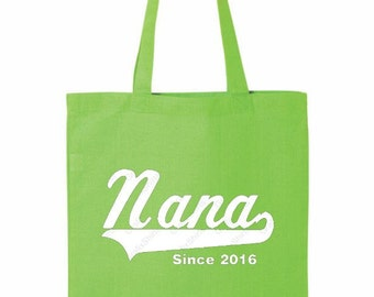 Nana, Tote, Nana Gifts, Gifts for Women, Gifts for Nana, Tote Bag, Nana Since, Nana Gift, Grandma Gift, Tote Bags, Bags, Bag, Cloth Bag
