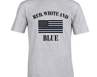 Fast shipping!  Red White & BLUE. Back the blue tshirt.  Thin blue line.   Boys in blue.  American flag tshirt.  Thin blue line flag.