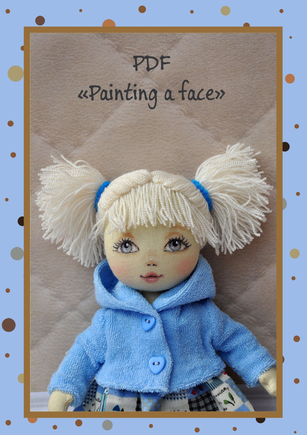 PDF Face Painting Cloth DollPDF Sewing Tutorial