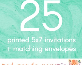 25 Printed 5x7 Invitations on Cardstock with Matching Envelopes