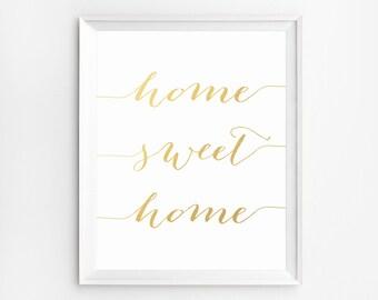 Gold Wall Art, Home Sweet Home Print, Wall Art Prints, Gold Foil Print, Gold Printable, Gold Art, Home Printable Art, Wall Art, Home Decor