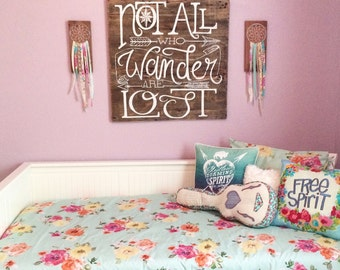 Reclaimed wood wall decor / art / sign - Not All Who Wander Are Lost- hand painted