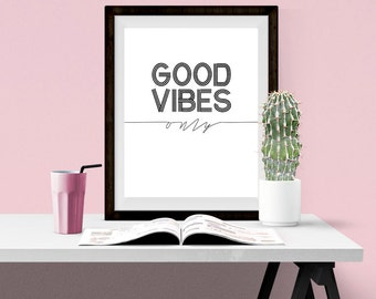 good vibes only print, black and white, artwork, typography, calligraphy, gallery wall, print