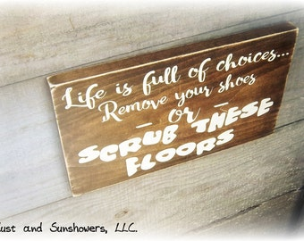 Rustic Sign, Mud Room Sign, Please Remove Shoes Sign, Wood Word Sign, Entryway Sign, Housewarming Gift, Funny Sign, New Home,Front Door Sign