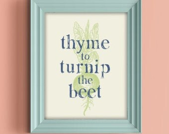 Digital Download Print - Thyme to Turnip the Beet