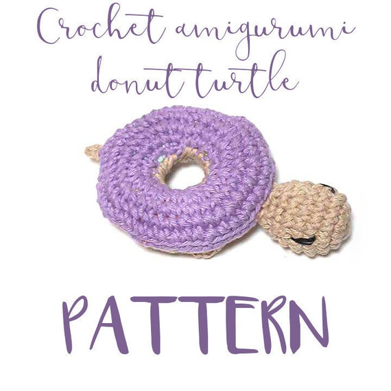 Free Online Crochet Patterns For Amigurumi : Crochet Amigurumi donut turtle PATTERN English by 1fourty3 ...