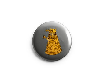 "Dalek - Exterminate button - Dalek fridge magnets - 1.25"" buttons - stocking stuffers, Doctor Who buttons, fan buttons, dalek badges, pins"