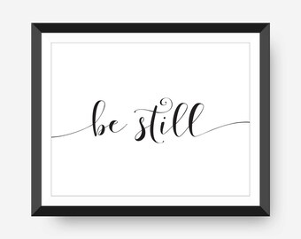 Be Still and Know Printable Bible Verse Psalm 46:10 Apartment Decor Bible Verse Print Scripture Wall Art Typography Poster Calligraphy Print