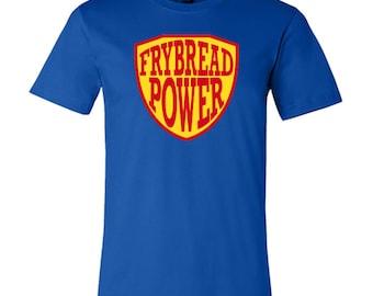 Frybread Power T-Shirt - Native American - Tribal Shirt
