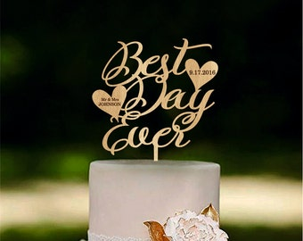 Best Day Ever Wedding cake topper Custom Unique cake toppers Personalized cake topper Wedding cake decoration Initial cake toppers Gold