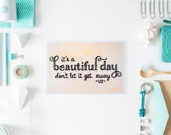 It's a Beautiful Day - 4x6 - U2 Lyrics - Original Lyric & Watercolor Art