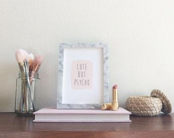 Cute But Psycho | Pastel Pink Art Print