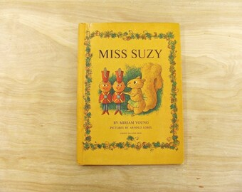 Vintage Book Miss Suzy by Miriam Young Arnold Lobel Squirrel Book Suzy Squirrel Mid Century Children's Book Parents Magazine Toy Soldiers