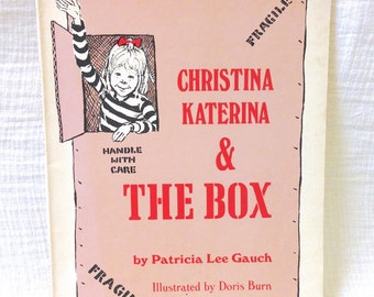 "1971 ""Christina Katerina & The Box"" by Patricia Lee Gauch"