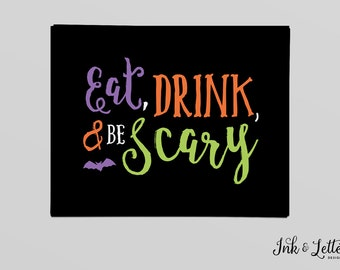Eat Drink and Be Scary Print - Halloween Wall Decor - Halloween Sign - Orange Purple and Green - Halloween Print - 8x10 - Instant Download