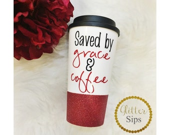Glitter Dipped Travel Cup -  Grace and Coffee - Coffee Drinker - Glitter Cup - Glitter Dipped - Coffee Cup - Faith - Glitter Sips - Coffee