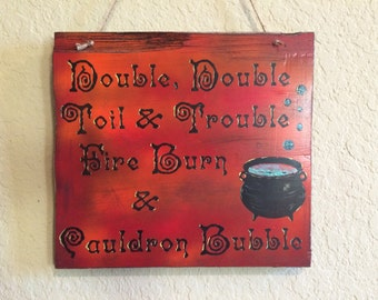 Made to Order: Double Double Toil and Trouble Sign, Witch Sign, Halloween Sign
