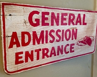 "Stadium Series: Philadelphia Phillies / Connie Mack Stadium ""General Admission"" Sign"