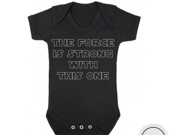 "Star wars baby bodysuit ""The force is strong with this one"" black or white,star wars baby gift,baby shower gift,star wars baby clothes"