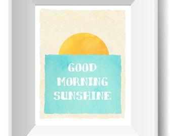 Good Morning Sunshine Printable - (Instant Download, DIY)