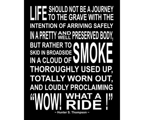 Wow what a ride hunter s thompson quote luster paper or for 11x14 paper size