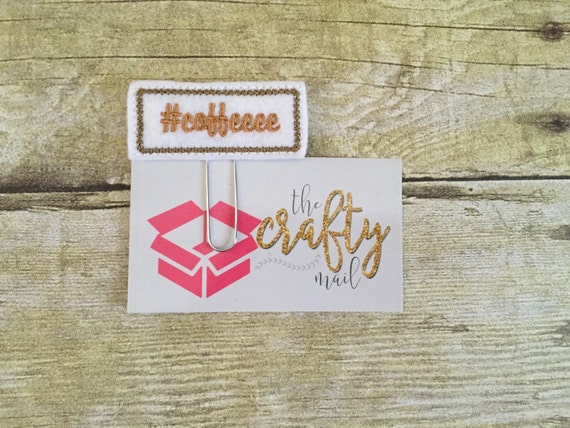 Hashtag Coffeeee Paper Clip/Planner Clip/Bookmark