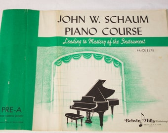 Vintage John W. Schaum Piano Course Leading to Mastery of the Instrument Music Book Pre-A The Green Book