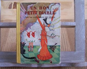 Children's book | A good little devil by the Countess de Segur | Librairie Hachette Edition 1932 | Illustration Felix LORIOUX