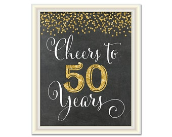 Cheers to 50 Years, 50th Birthday Chalkboard Sign, 50th Anniversary Sign, INSTANT DOWNLOAD