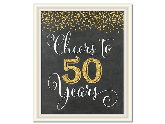 Cheers To 50 Years 50th Birthday Chalkboard Sign 50th