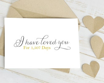 Card to your Bride or Groom: I have Loved You For [Insert number of] Days - Card is Blank Inside for Your Message to future husband/wife