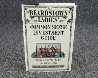 The Beardstown Ladies' Common-Sense Investment Guide C.1994