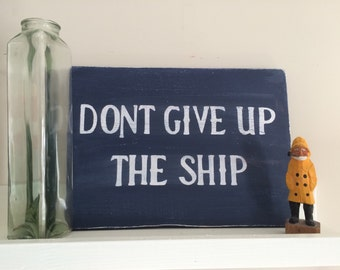 Ohio - Lake Erie - Don't give up the ship flag wooden sign