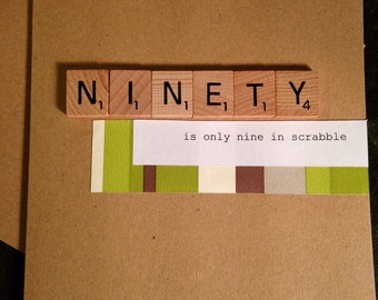 90th Birthday Card. Scrabble. Handmade. Ninety is only nine in Scrabble.