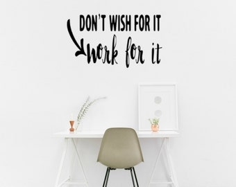 Work For It Wall Decal
