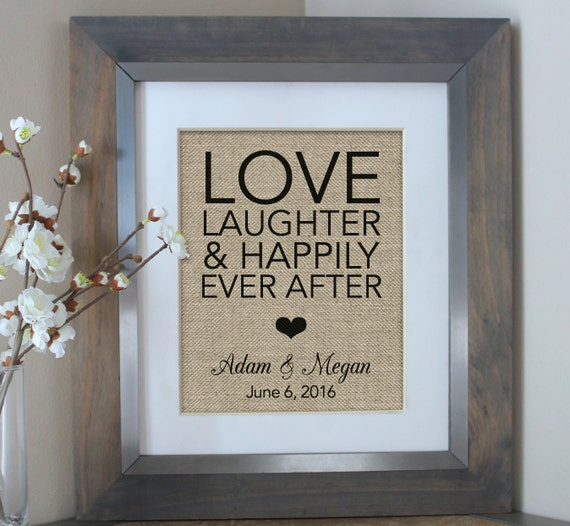 Love Laughter Happily Ever After Burlap Print Wedding Gift