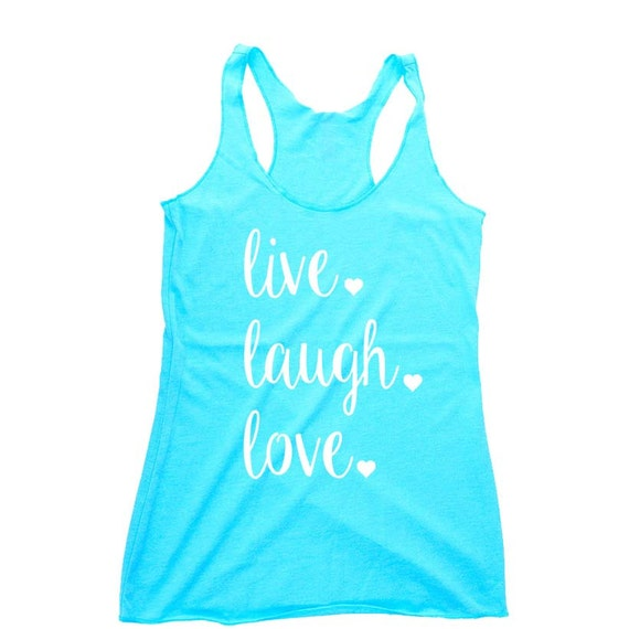 live laugh love Tank Top. Workout Tank Top. Workout Shirt. Motivational Shirt. Workout Outfit. Yoga Tank. Gift for Her.  Gift for Wife.
