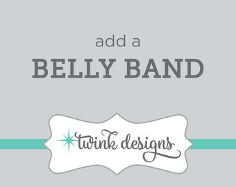 Add a Belly Band