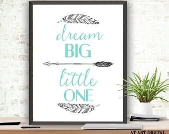 Printable Art, Dream Big Little One, Nursery Printable, Instant Download, Typography Print, Nursery Wall Art, Mint Nursery, Baby Boy Nursery