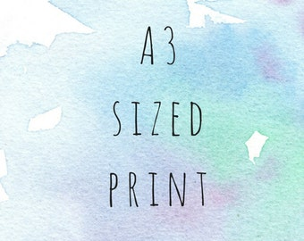 A3 sized print - select any print from store to be printed in A3 size.