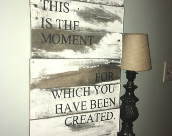 Verse Pallet Sign - Perhaps This is the Moment Esther 4:14