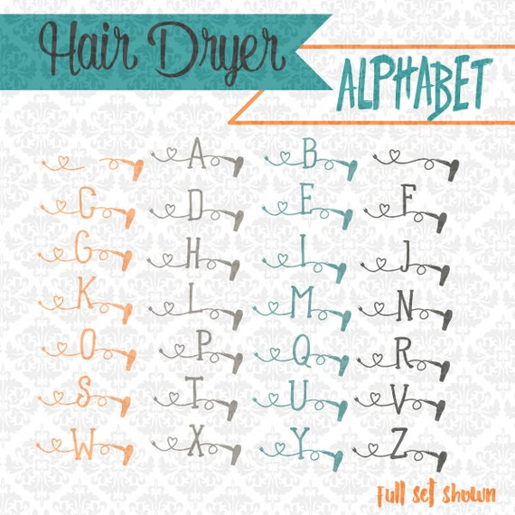 Hairstylist dresser Hair Dryer Alphabet SVG DXF STUDIO ai eps scalable vector instant download commercial cutting file cricut silhouette