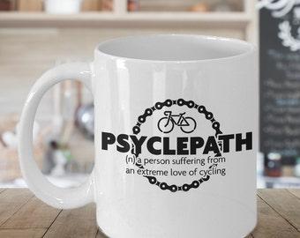 Psyhclepath cyclists 11oz Coffee Mug